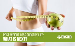 Post-Weight Loss Surgery Life, What Is Next?